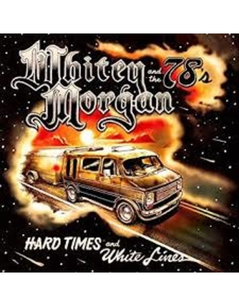 (CD) Whitey Morgan and the 78's - Hard Times and White Lines
