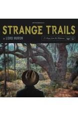 (LP) Lord Huron - Strange Trails