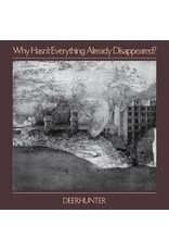 (CD) Deerhunter - Why Hasn't Everything Already Disappeared?