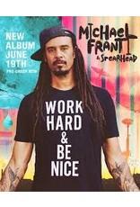 (CD) Michael Franti & Spearhead - Work Hard Be Nice