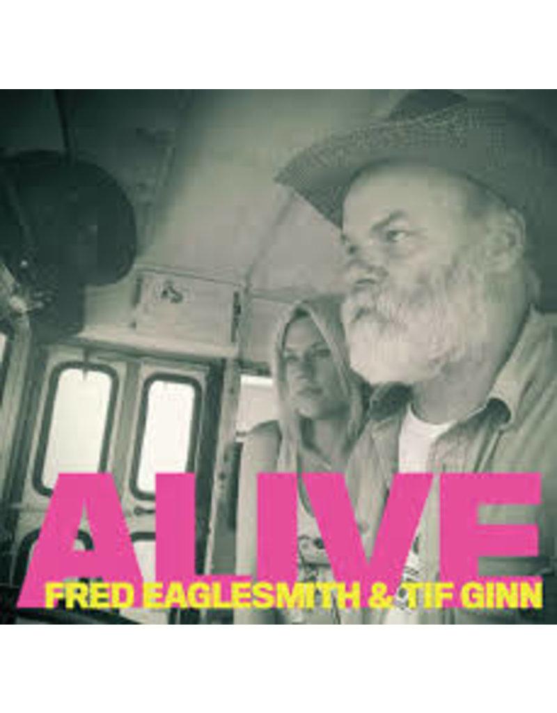 (CD) Fred Eaglesmith & Tif Ginn - Alive (2CD)