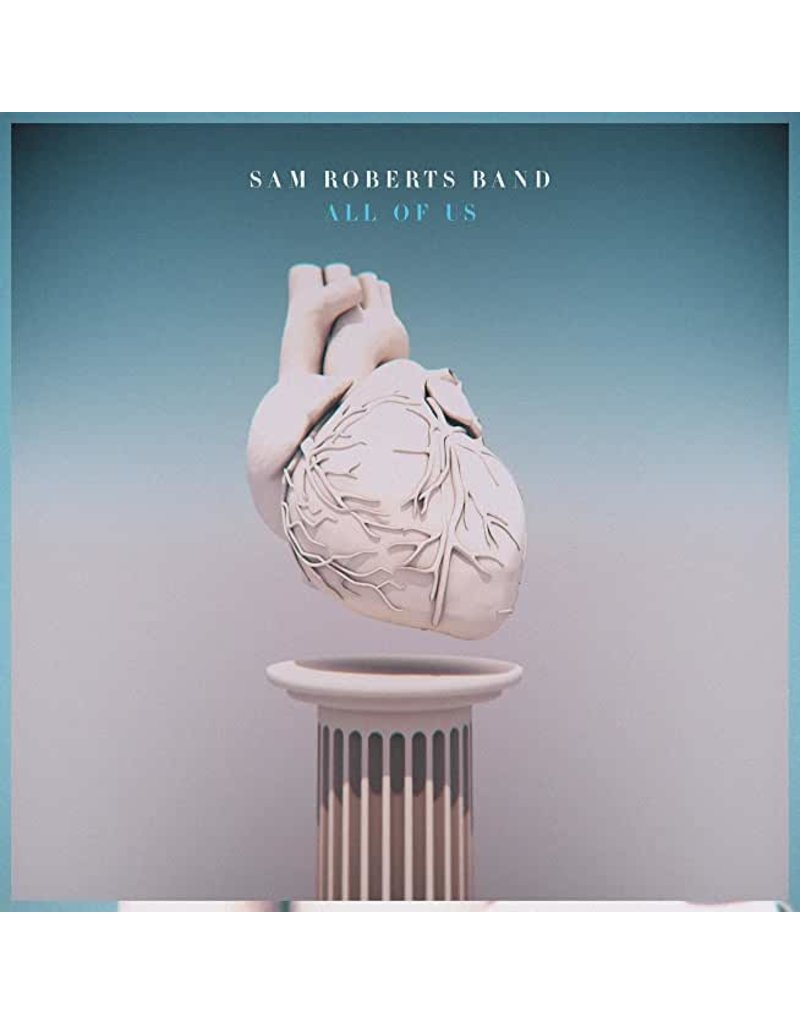 Cadence Music Group (LP) Sam Roberts Band - All Of Us