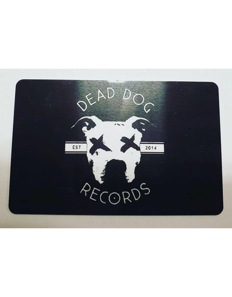 Dead Dog Gift Card $100