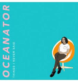 (LP) Oceanator - Things I Never Said (Orange Swirl vinyl)