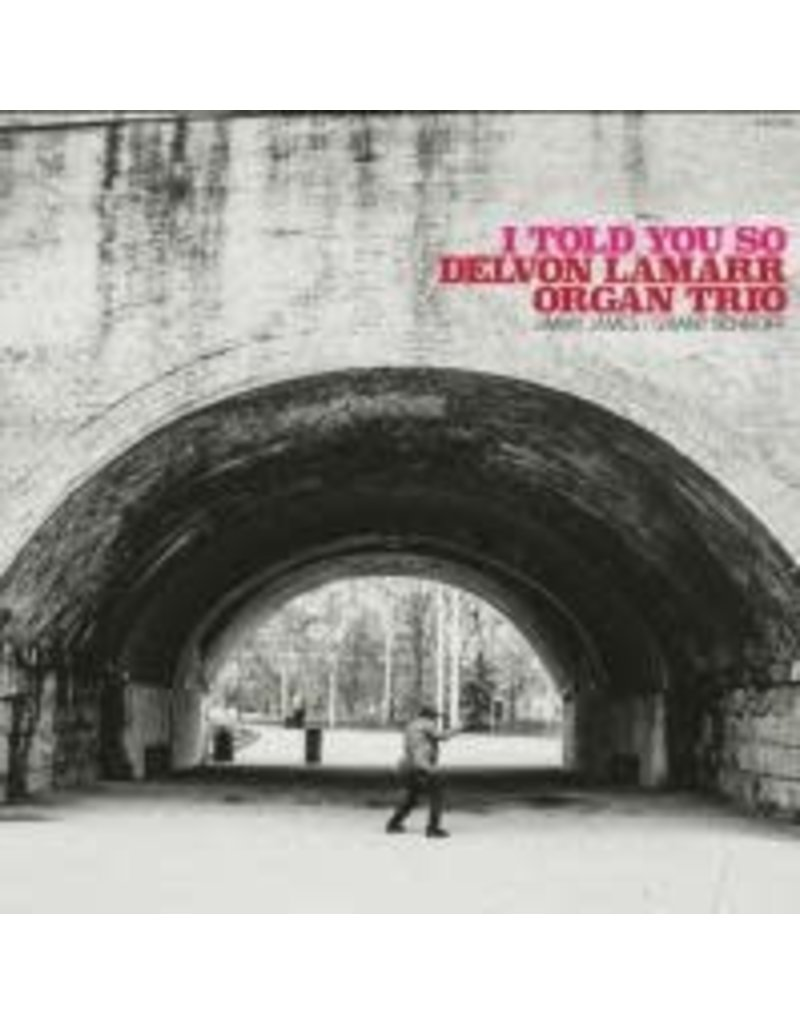 (CD) Delvon Lamarr Organ Trio - I Told You So