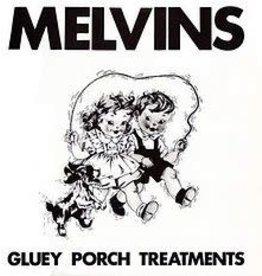 (LP) Melvins - Gluey Porch Treatments (2021 Reissue)