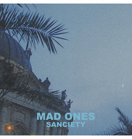 Mad Ones/Sanciety