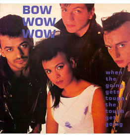 (Used LP) Bow Wow Wow- When The Going Gets Tough The Tough Get Going (568)