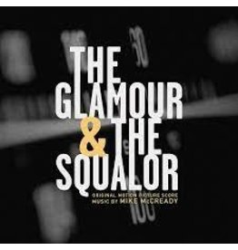 Lakeshore Records (LP) Soundtrack - Mike Mccready Score: The Glamor & the Squalor