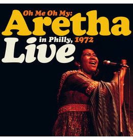 Record Store Day 2021 (LP) Aretha Franklin - Oh Me Oh My: Aretha Live In Philly, 1972 (2LP) RSD21