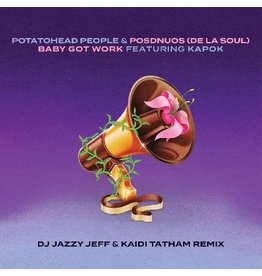 Bastard Jazz Recordings (LP) Potatohead People & De La Soul - Baby Got Work (feat. Posdnuos & Kapok) [DJ Jazzy Jeff & Kaidi Tatham Remix]