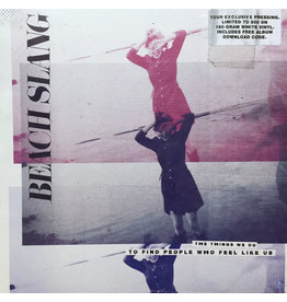 (Used LP) Beach Slang – The Things We Do To Find People Who Feel Like Us