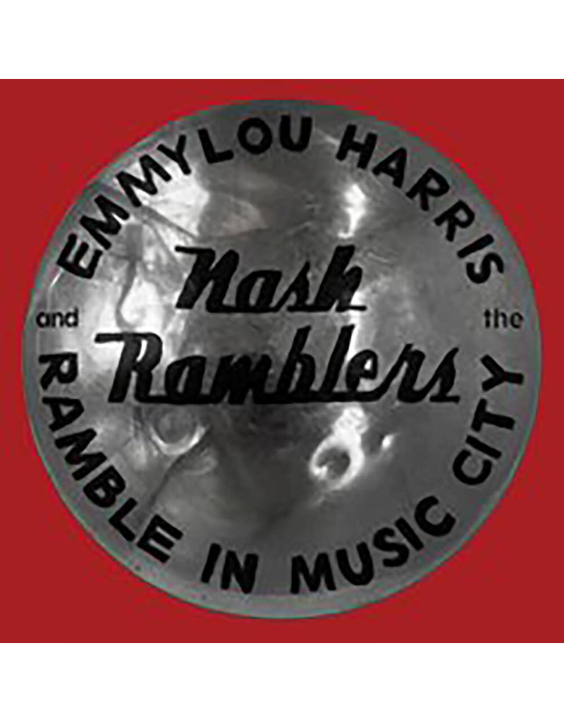 (CD) Emmylou Harris And The Nash Ramblers - Ramble In Music City: The Lost Concert (1990)