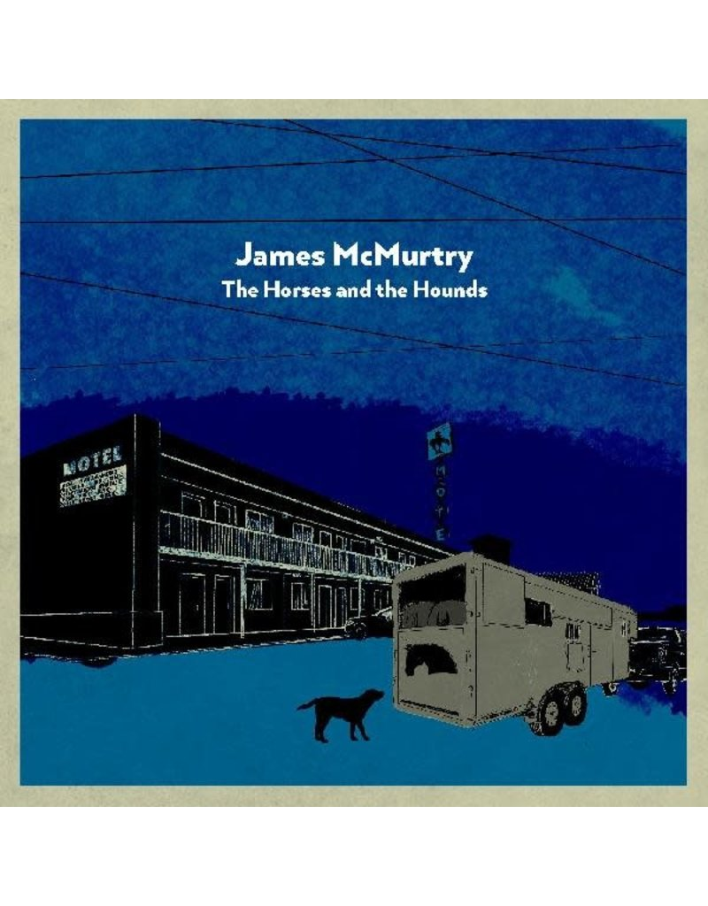 (CD) James McMurtry - The Horses and the Hounds