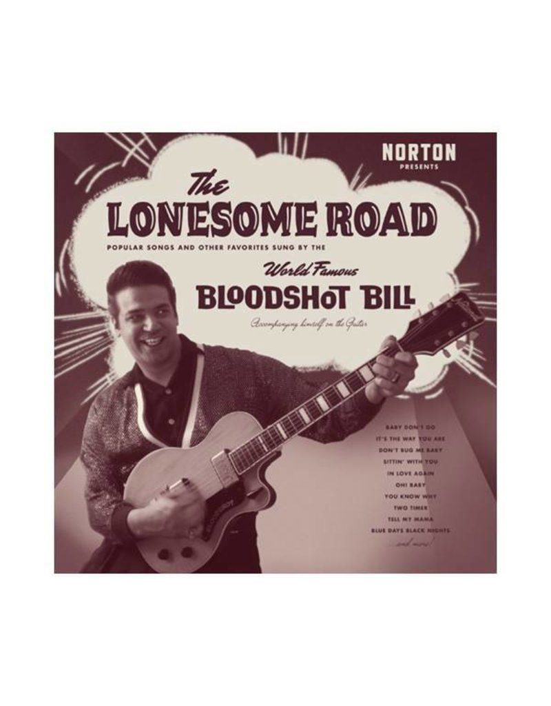 (LP) Bloodshot Bill - The Lonesome Road (DIS)
