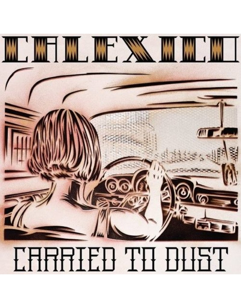 (LP) Calexico - Carried To Dust (DIS)