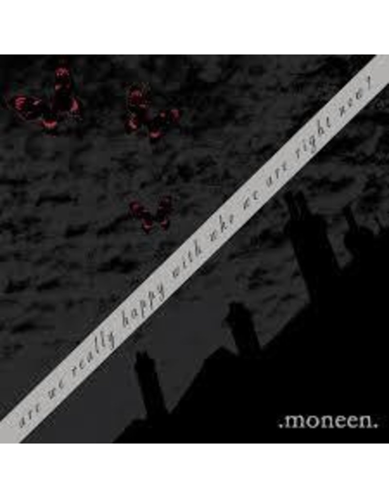 (LP) Moneen - Are We Really Happy With Who We Are Right Now? (Black Vinyl)