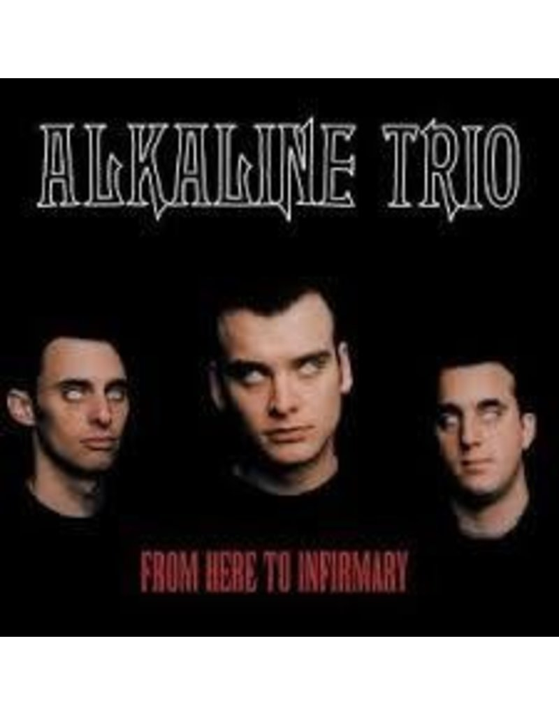 (LP) Alkaline Trio - From Here To Infirmary