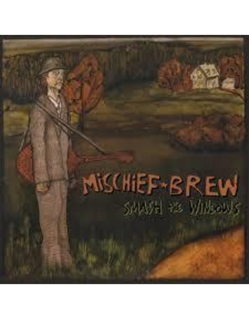 (LP) Mischief Brew - Smash the Windows