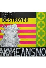 (LP) Nomeansno - Small Parts Isolated & Destroyed  (DIS)