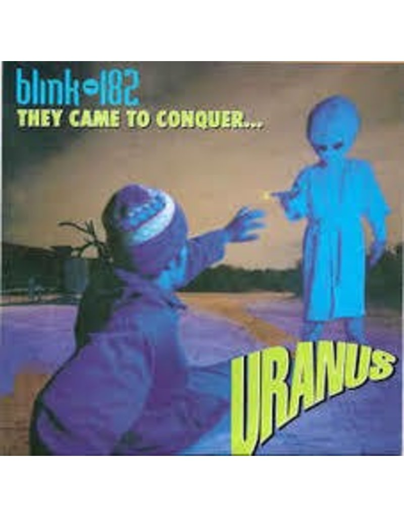 """(LP) Blink 182 - They Came To Conquer Uranus (7"""")"""