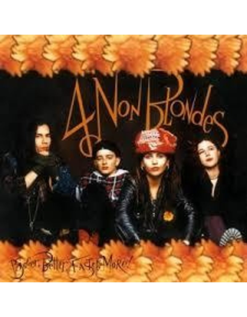(LP) 4 Non Blondes - Bigger, Better, Faster, More! (180g/initial 1,000 copies on colored vinyl) (DIS)