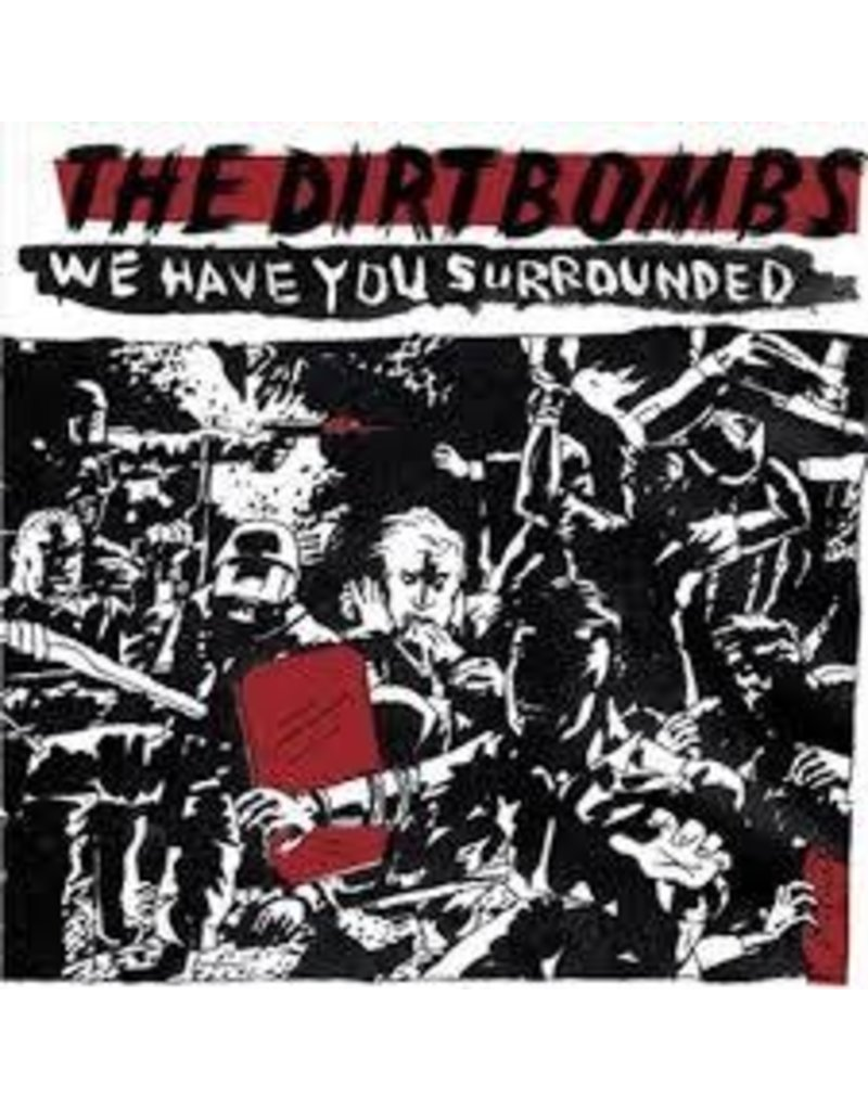 (LP) Dirtbombs - We Have You Surrounded