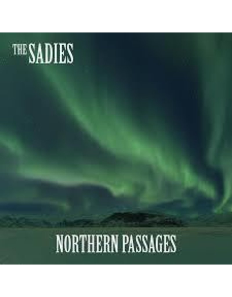 (LP) Sadies - Northern Passages