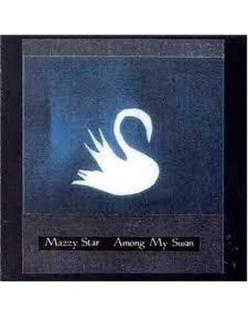(LP) Mazzy Star - Among My Swan (180g)