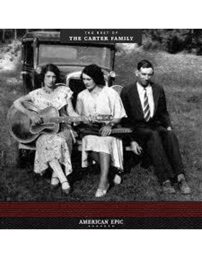(LP) Carter Family - American Epic: the best of
