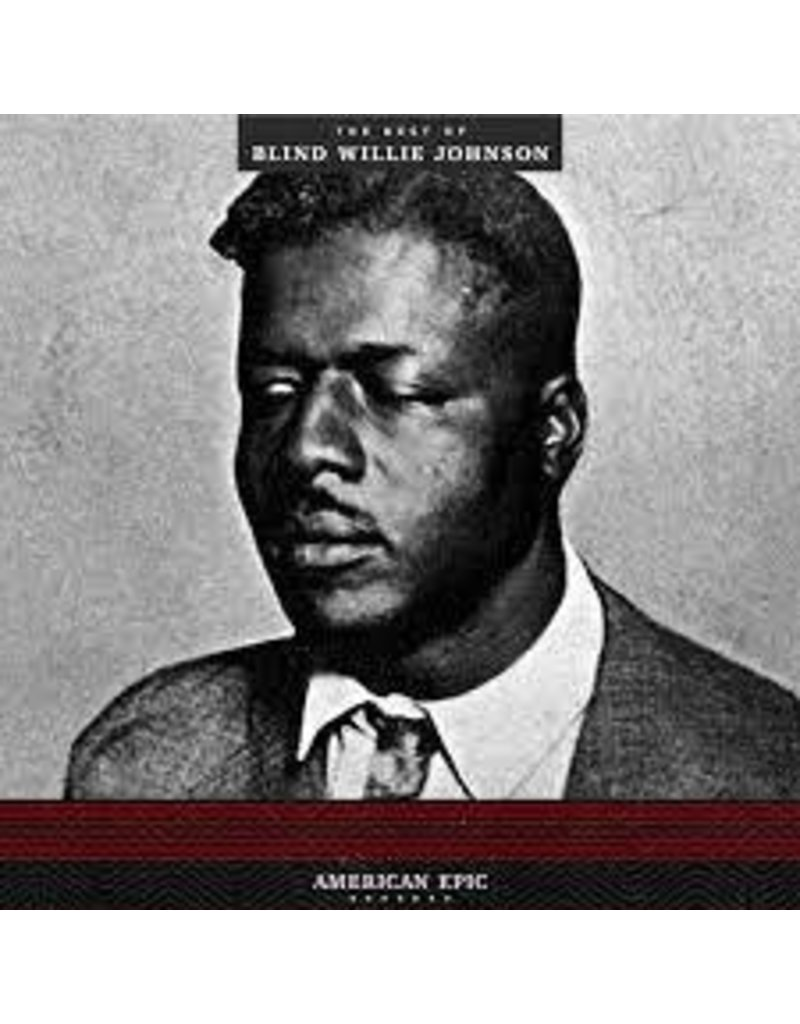 (LP) Johnson, Blind Willie - American Epic: the best of