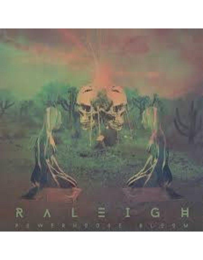 (LP) Raleigh -  Powerhouse Bloom