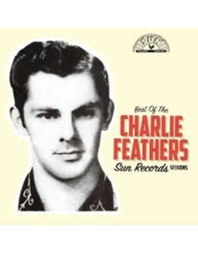 (LP) Charlie Feathers - Best Of the Sun Records Sessions (Indie)
