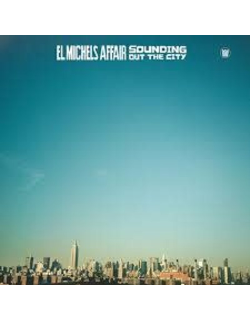 (LP) El Michels Affair - Sounding Out The City