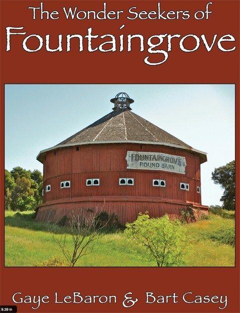 Historia II Gaye LeBaron Book/ The Wonder Seekers of Fountaingrove