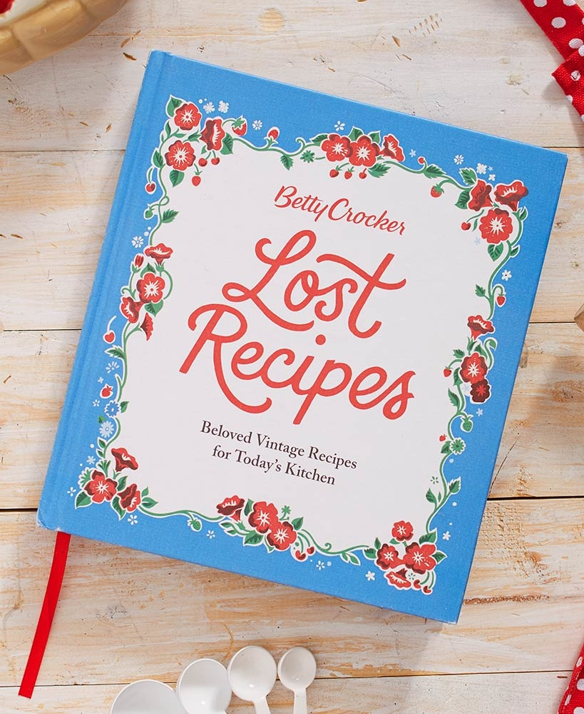 Houghton Mifflin Harcourt Cookbook/ Betty Crocker Lost Recipes