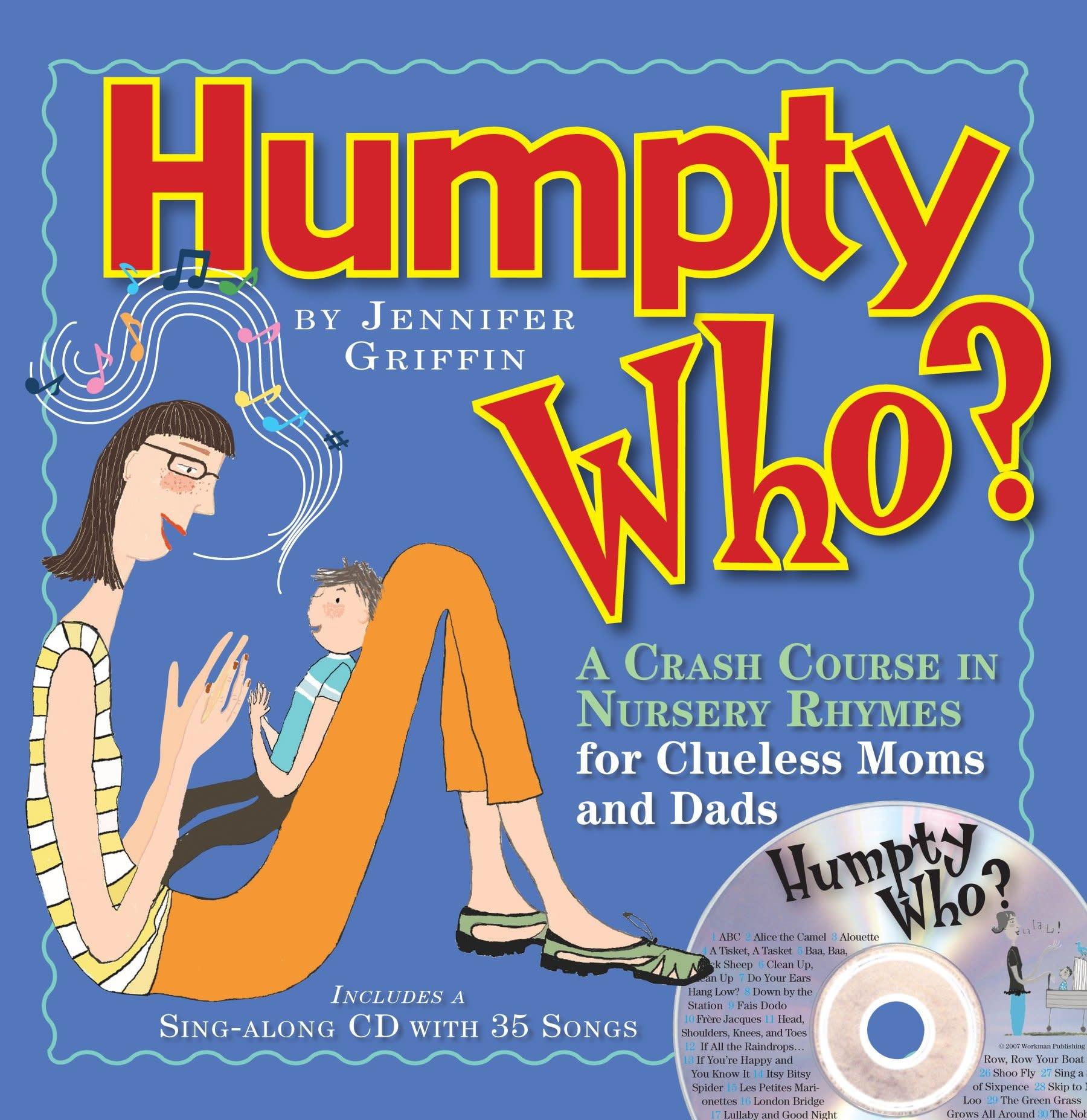 Workman Publishing Co Book/ Humpty Who?