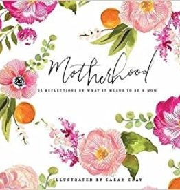 Gibbs Smith Book/ Motherhood