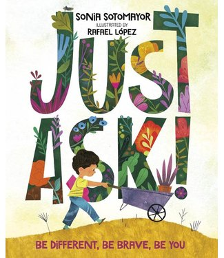Penguin Random House Book/ Just Ask! Be Different, Be Brave, Be You