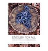 Ingram Perseus Book/ Enough For All: Foods of My Dry Creek Pomo and Bodega Miwuk People