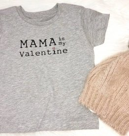 Mama Is My Valentine Tee