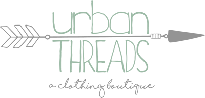 Urban Threads Clothing Boutique:  A place to find comfortable, casual, trendy pieces for everyday wear.