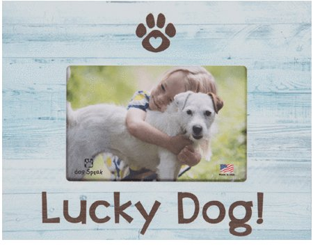 DOG SPEAK DOG SPEAK HORIZONTAL FRAME LUCKY DOG