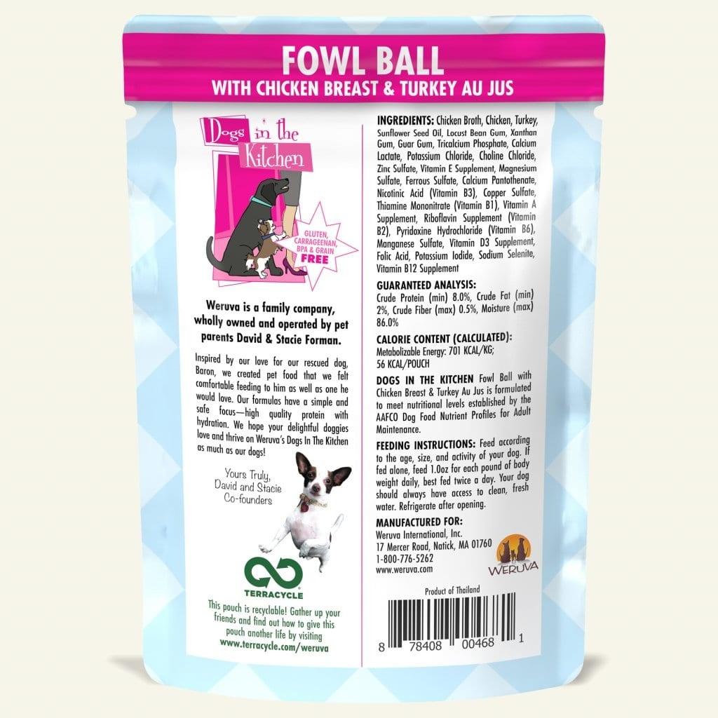Weruva Weruva Dogs in the Kitchen Fowl Ball with Chicken & Turkey Au Jus Pouch