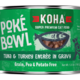 Koha Koha Poke Bowl Tuna & Turkey Entree in Gravy