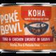 Koha Koha Poke Bowl Tuna & Chicken Entree in Gravy