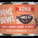 Koha Koha Poke Bowl Tuna & Salmon Entree in Gravy