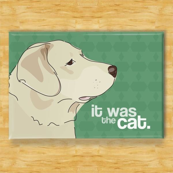 Pop Doggie Pop Doggie Yellow Lab Magnet, It Was The Cat