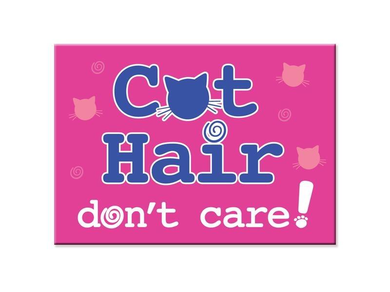Dog Speak Dog Speak Standard Magnet - Cat Hair, Don't Care