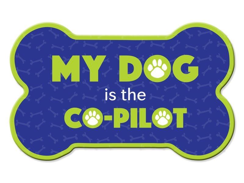 Dog Speak Dog Speak Bone Shaped Magnet - My Dog Is The Co-Pilot